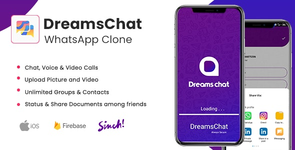 DreamsChat - WhatsApp Clone - Native Android App with Firebase Realtime Chat & Sinch for Call V 1.4 9