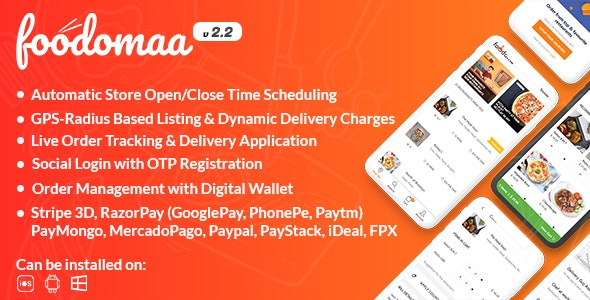 Foodomaa - Multi-restaurant Food Ordering, Restaurant Management and Delivery Application v2.4.0