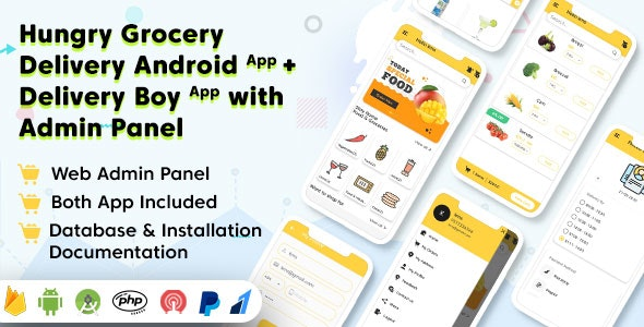 Hungry Grocery Delivery Android App and Delivery Boy App with Interactive Admin Panel v-1.5.1