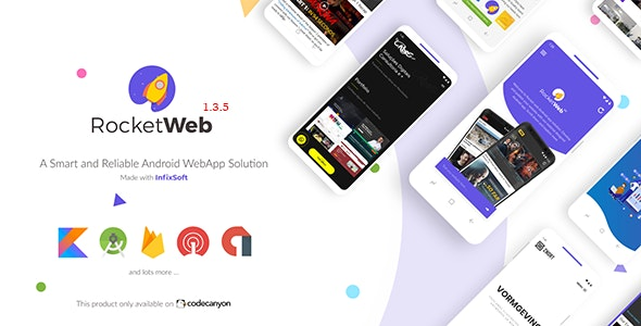 RocketWeb | Configurable Android WebView App Template v1.3.5