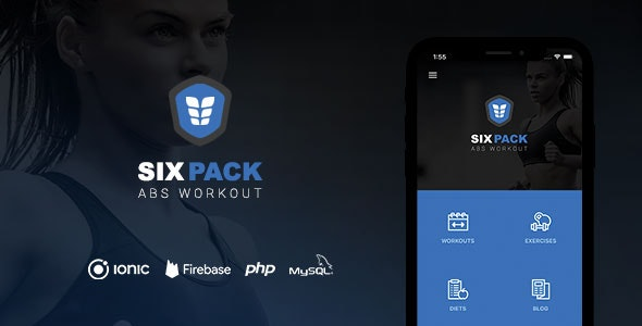 SixPack - Complete Ionic 5 Fitness App + Backend v2.0.0