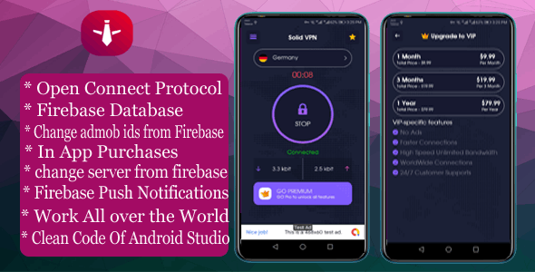 Solid VPN With Firebase Database And OPEN CONNECT PROTOCOL v-1.0
