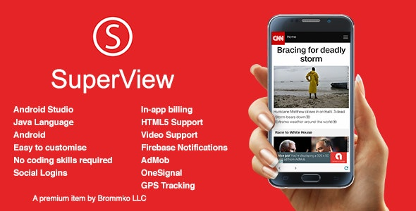 SuperView - WebView App for Android with Push Notification, AdMob, In-app Billing App v2.1.0