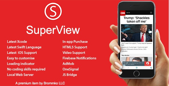 SuperView - WebView App for iOS with Push Notification, AdMob, In-app Purchase v3.0.0