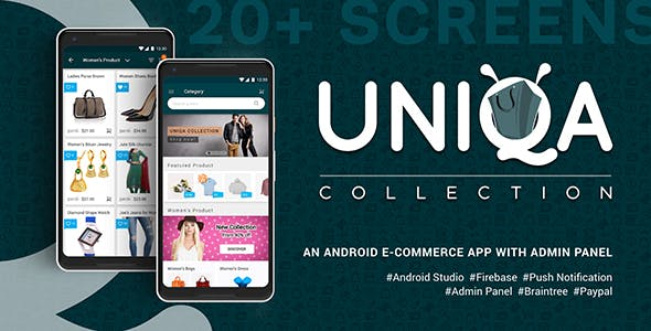 Uniqa - An android eCommerce app with admin panel 30 September, 2020