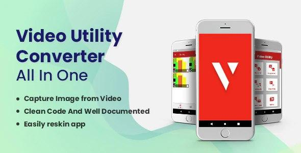 Video Utility Converter - All In One Last Update 9 July 20