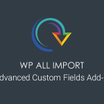WP All Import Pro ACF Add-On v3.3.0 Final
