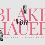 Blake von Hauer - Editorial Fashion Magazine Theme v6.0