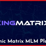 KingMatrix - Dynamic Matrix MLM Platform v1.1 Nulled