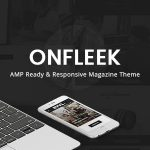 Onfleek - AMP Ready and Responsive Magazine Theme v3.1.2