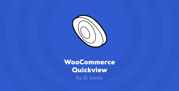 Iconic WooCommerce Quickview v3.4.15 Nulled